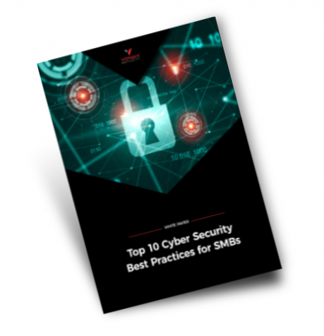 Top 10 Cyber Security Best Practices for SMBs